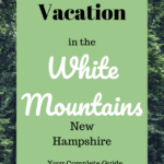 White Mountain Vacation Guide