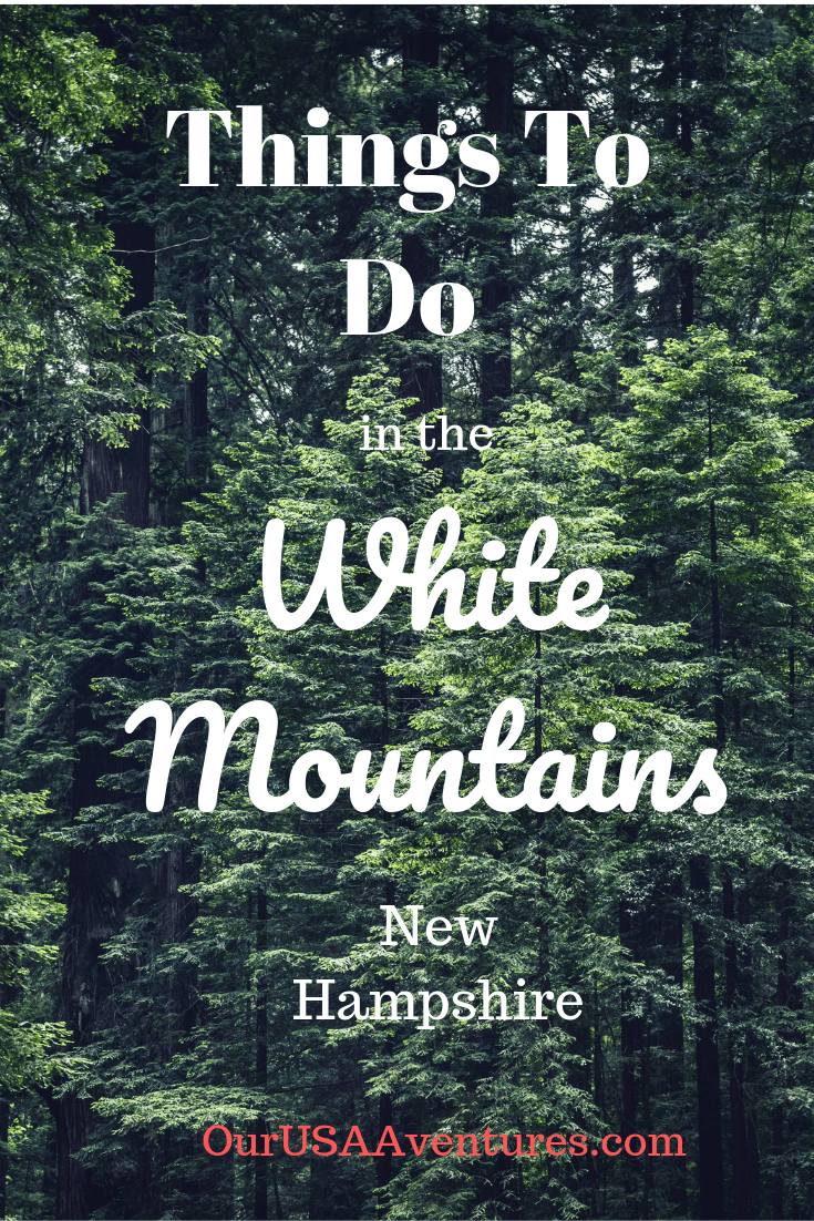 Things To Do in The White Mountains, NH