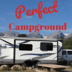 Tips to find your perfect campground
