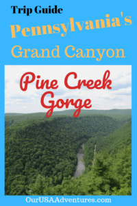 Pennsylvania's Grand Canyon the Pine Creek Gorge