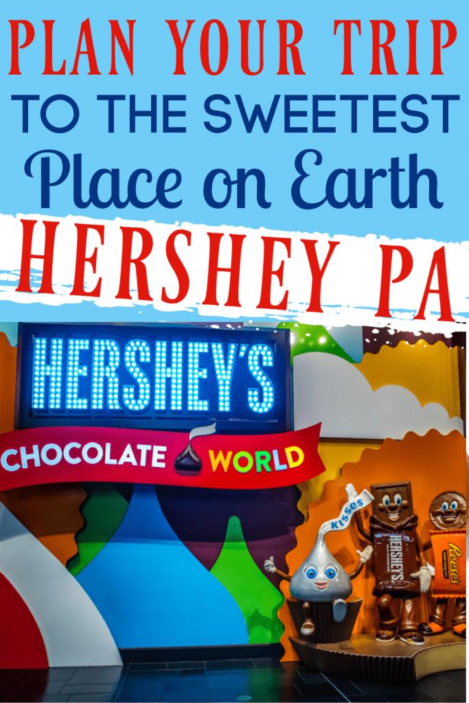 Chocolate World, Hershey PA